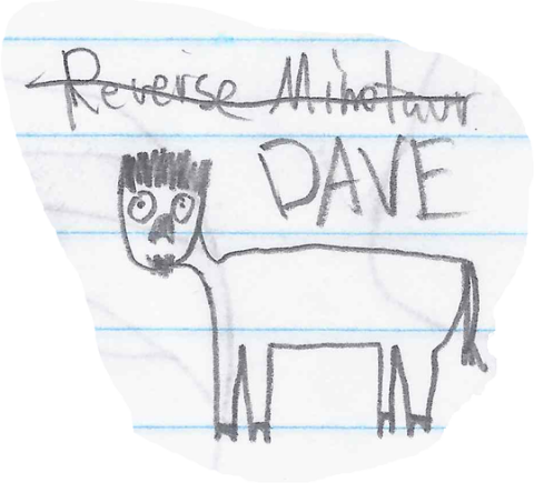 Reverse minotaur: DAVE illustration